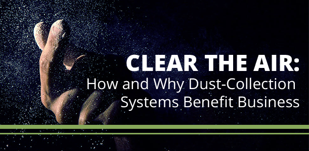 The Benefits of Dust Collection Systems for Commercial