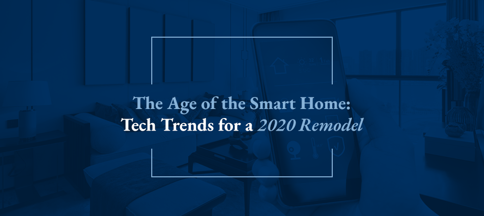 smart home trends to consider for 2020